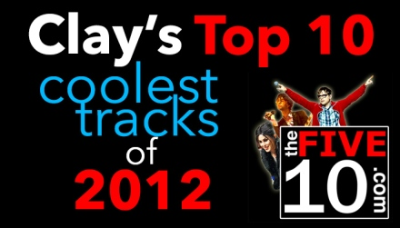 Clay's Top 10 of 2012